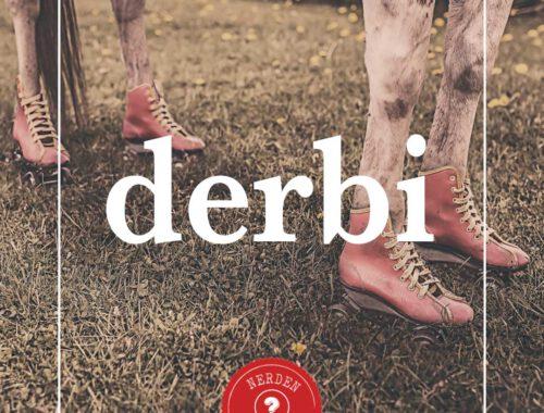 """""""Derbi"""" Nerden Geliyo"""