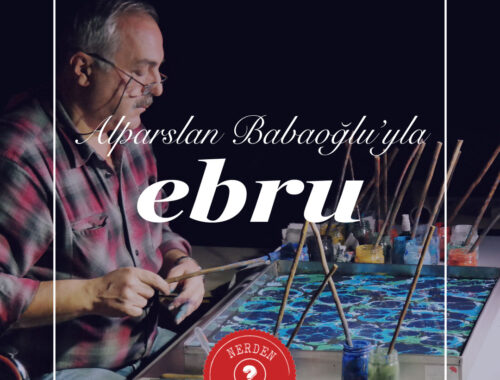 """Ebru"" Nerden Geliyo"