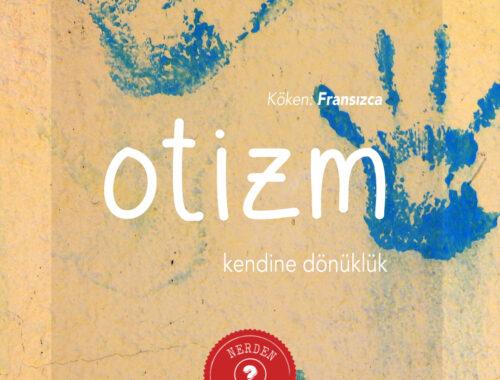 """""""Otizm"""" Nerden Geliyo"""